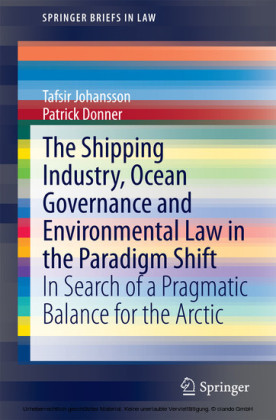 The Shipping Industry, Ocean Governance and Environmental Law in the Paradigm Shift