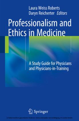 Professionalism and Ethics in Medicine