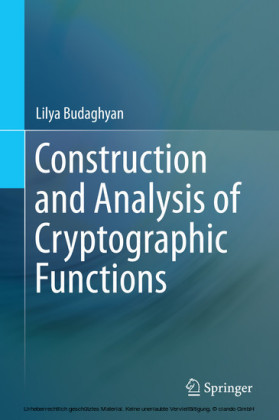Construction and Analysis of Cryptographic Functions