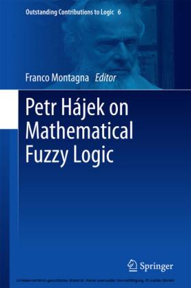 Petr Hájek on Mathematical Fuzzy Logic