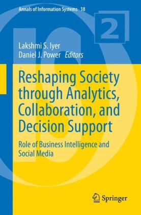 Reshaping Society through Analytics, Collaboration, and Decision Support