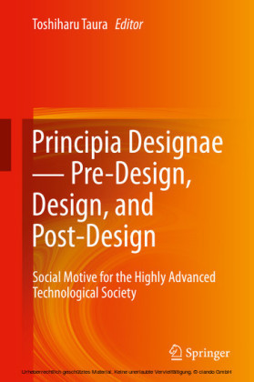 Principia Designae ? Pre-Design, Design, and Post-Design