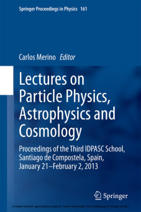 Lectures on Particle Physics, Astrophysics and Cosmology