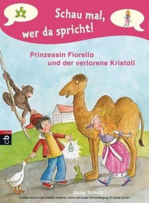 Schau mal, wer da spricht - Prinzessin Fiorella und der verlorene Kristall
