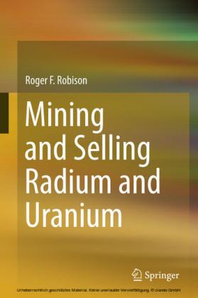 Mining and Selling Radium and Uranium