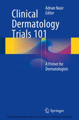 Clinical Dermatology Trials 101