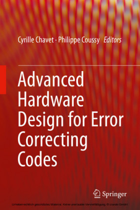 Advanced Hardware Design for Error Correcting Codes