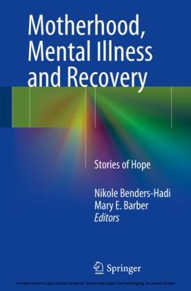 Motherhood, Mental Illness and Recovery