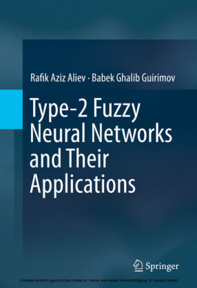 Type-2 Fuzzy Neural Networks and Their Applications