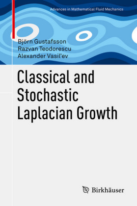 Classical and Stochastic Laplacian Growth