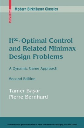 H -Optimal Control and Related Minimax Design Problems