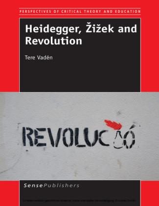 Heidegger, ?i?ek and Revolution