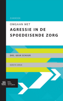 Zakboek: Omgaan met agressie in de spoedeisende zorg
