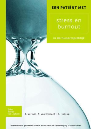 Een patiënt met stress en burnout