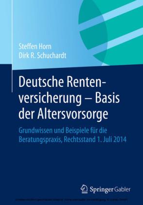 Deutsche Rentenversicherung - Basis der Altersvorsorge