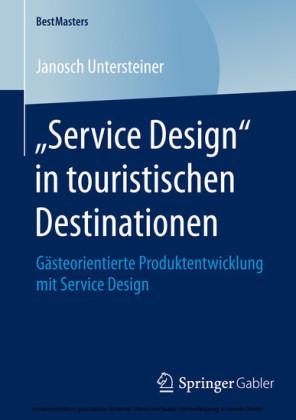 'Service Design' in touristischen Destinationen