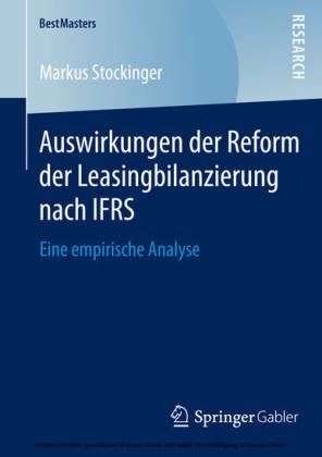 Auswirkungen der Reform der Leasingbilanzierung nach IFRS