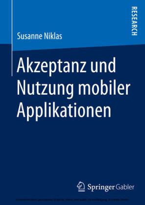 Akzeptanz und Nutzung mobiler Applikationen