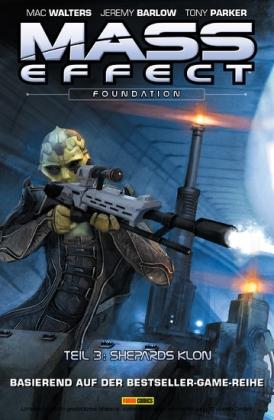 Mass Effect Band 7 - Foundation 3 - Shepards Klon