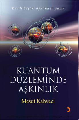 Kuantum Düzleminde Ask nl k
