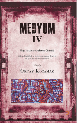 Medyum IV