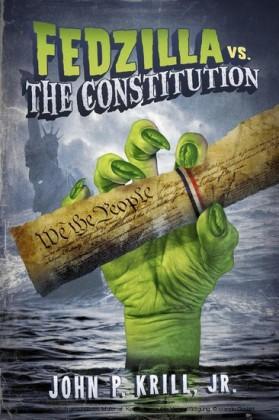Fedzilla vs. the Constitution