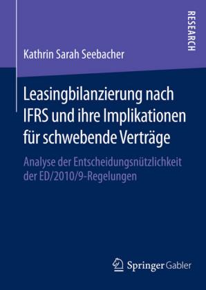 Leasingbilanzierung nach IFRS und ihre Implikationen für schwebende Verträge