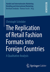 The Replication of Retail Fashion Formats into Foreign Countries