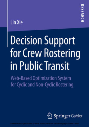 Decision Support for Crew Rostering in Public Transit
