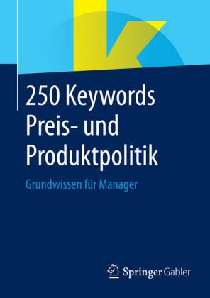 250 Keywords Preis- und Produktpolitik