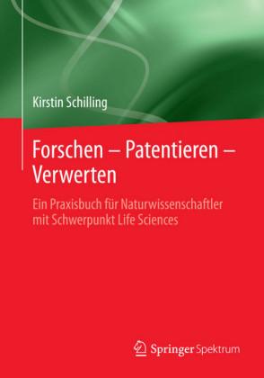 Forschen - Patentieren - Verwerten