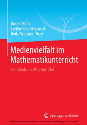 Medienvielfalt im Mathematikunterricht