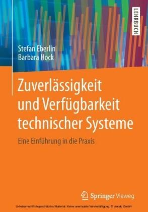 Zuverlässigkeit und Verfügbarkeit technischer Systeme