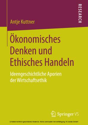 Ökonomisches Denken und Ethisches Handeln
