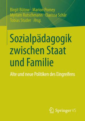 Sozialpädagogik zwischen Staat und Familie
