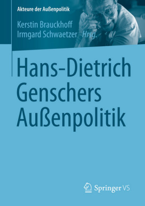 Hans-Dietrich Genschers Außenpolitik
