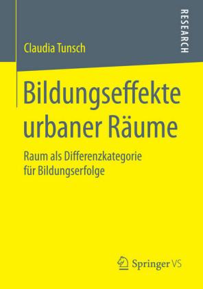 Bildungseffekte urbaner Räume