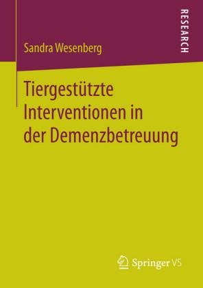 Tiergestützte Interventionen in der Demenzbetreuung