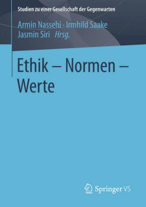 Ethik - Normen - Werte
