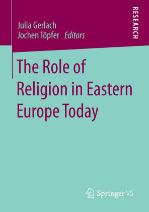 The Role of Religion in Eastern Europe Today