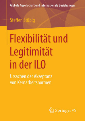 Flexibilität und Legitimität in der ILO