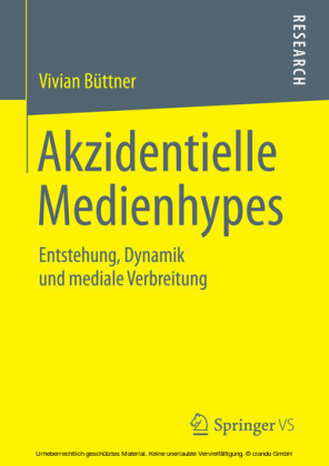 Akzidentielle Medienhypes