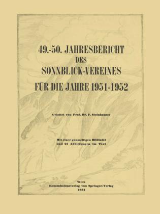 49.-50. Jahresbericht des Sonnblick-Vereines für die Jahre 1951-1952