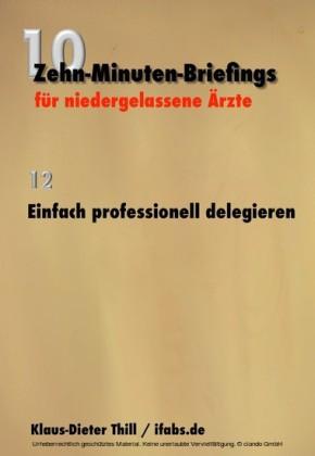 Einfach professionell delegieren