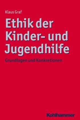 Ethik der Kinder- und Jugendhilfe