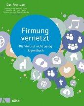 Firmung vernetzt, Jugendbuch