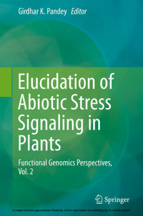 Elucidation of Abiotic Stress Signaling in Plants. Vol. 2