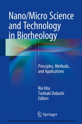 Nano/Micro Science and Technology in Biorheology