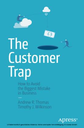 The Customer Trap