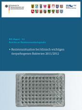 Berichte zur Resistenzmonitoringstudie 2011/2012